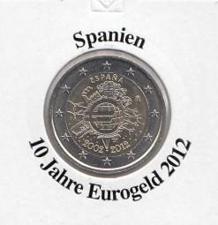 Spanien 2 € 2012, 10 Jahre Eurobargeld,