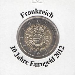 Frankreich 2 € 2012, 10 Jahre Eurobargeld,